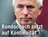Niederlande-Coach Bert van Marwijk