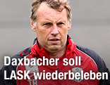 LASK-Trainer Karl Daxbacher