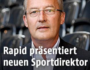 Neuer Rapid-Sportdirektor Fredy Bickel