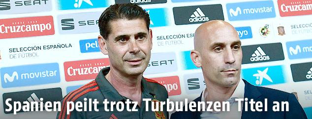 Spaniens Teamchef Fernando Hierro und Verbandschef Luis Rubiales